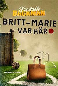 Britt-Marie var här.